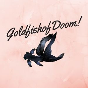 Meet your Posher, GoldfishofDoom